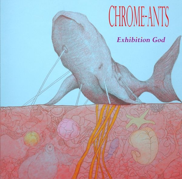CHROME-ANTS - Exhibition God