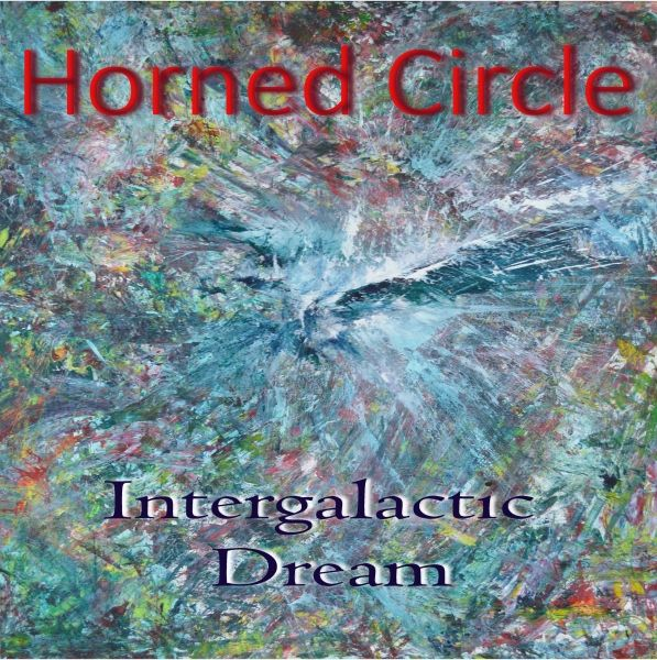 Horned Circle - Intergalactic Dream